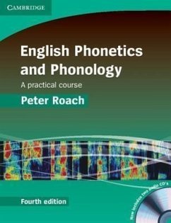 English Phonetics and Phonology. With 2 Audio-CDs - Roach, Peter