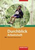 Durchblick Erdkunde 7 / 8. Arbeitsheft. Realschule. Niedersachsen