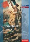 Durchblick Geschichte und Politik 7/8. Arbeitsheft. Realschule. Niedersachsen