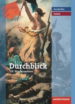 Durchblick Geschichte und Politik 7/8. Realschule. Niedersachsen