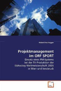 Projektmanagement im ORF SPORT