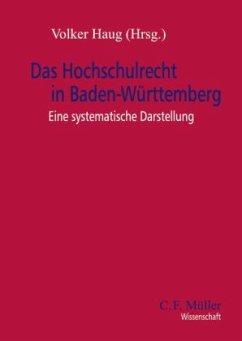 Das Hochschulrecht in Baden-Württemberg