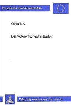 Der Volksentscheid in Baden - Carola Bury