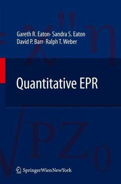 Quantitative EPR - Eaton, Gareth R.;Eaton, Sandra S.;Barr, David P.