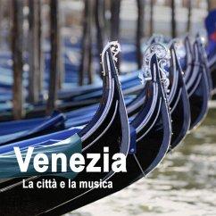 Venezia, Bildband u. 4 Audio-CDs