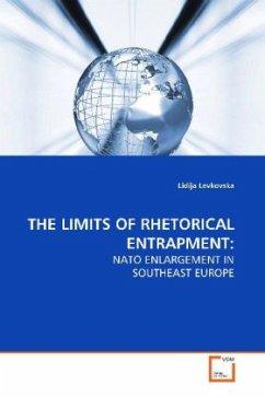 THE LIMITS OF RHETORICAL ENTRAPMENT: - Levkovska, Lidija