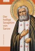 Der heilige Seraphim von Sarow