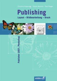 Publishing Layout - Bildbearbeitung - Druck