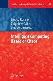 Intelligent Computing Based on Chaos
