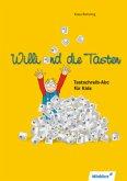Computerkids 3. Willi und die Tasten. Schülerbuch
