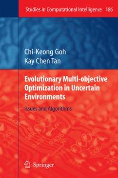 Evolutionary Multi-objective Optimization in Uncertain Environments - Goh, Chi-Keong; Tan, Kay C.