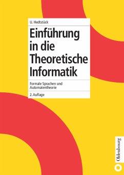 Einführung in die theoretische Informatik. Formale Sprachen und Automatentheorie.