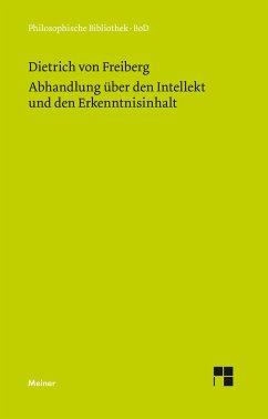 Abhandlung über den Intellekt und den Erkenntnisinhalt