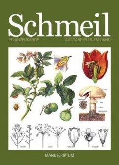 Pflanzenkunde - Schmeil, Otto