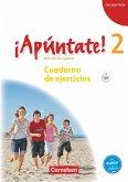 ¡Apúntate! - Ausgabe 2008 - Band 2 - Cuaderno de ejercicios inkl. CD