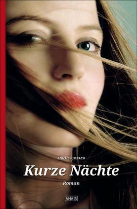 Kurze Nächte / Anais Bd.7 - Blumbach, Anna