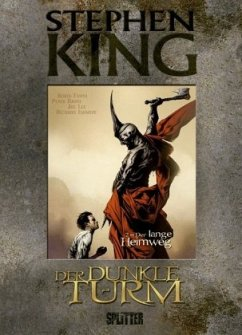 Der lange Heimweg / Der Dunkle Turm - Graphic Novel Bd.2 - King, Stephen