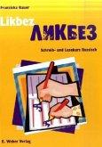 Likbez - Schreib- und Lesekurs Russisch, m. CD-ROM