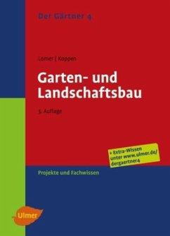 Der Gärtner 4. Garten- und Landschaftsbau