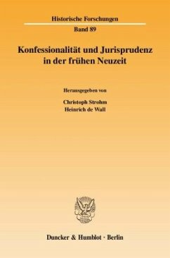 Konfessionalität und Jurisprudenz in der frühen Neuzeit