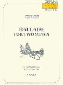 Ballad for 2 Wings, für Bläser