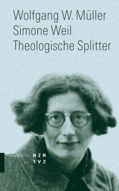 Simone Weil - Müller, Wolfgang W.