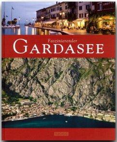 Faszinierender Gardasee