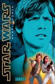 Im Fadenkreuz / Star Wars - Rebel Force Bd.1