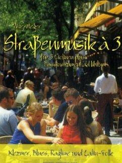 Straßenmusik à 3, für 3 Violinen, Spielpartitur
