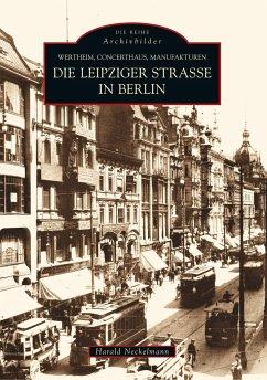 Die Leipziger Straße in Berlin