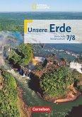 Unsere Erde 7./8. Schuljahr. Schülerbuch. Realschule Niedersachsen