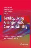 Fertility, Living Arrangements, Care and Mobility