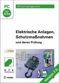 Elektrische Anlagen, Schutzmaßnahmen und deren Prüfung, Version 2.0, CD-ROM