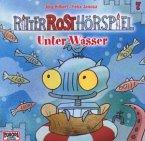 Unter Wasser / Ritter Rost Hörspiel Bd.7 (1 Audio-CD)