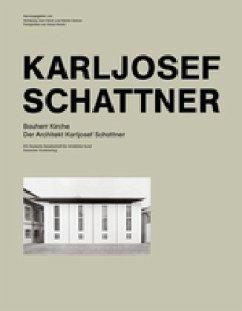 Bauherr Kirche. Der Architekt Karljosef Schattner