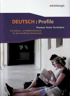 Deutsch: Profile. Neubearbeitung. Schülerbuch