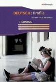 Deutsch: Profile - Neubearbeitung. Arbeitsheft - Training