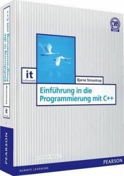 Einführung in die Programmierung mit C++ - Stroustrup, Bjarne