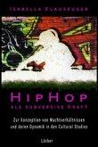 HipHop als subversive Kraft