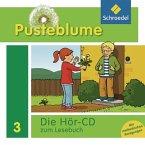 3. Schuljahr, Die Hör-CD zum Lesebuch / Pusteblume, Das Lesebuch, Allgemeine Ausgabe 2009