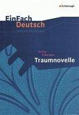 Traumnovelle. EinFach Deutsch Unterrichtsmodelle