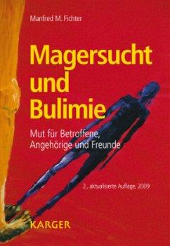 Magersucht und Bulimie - Fichter, Manfred M.