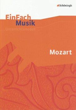 EinFach Musik. Mozart