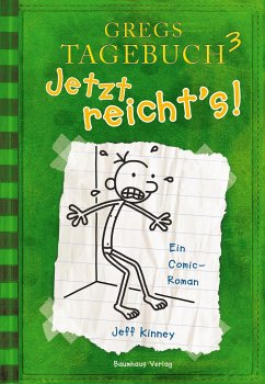 Jetzt reicht's! / Gregs Tagebuch Bd.3 - Kinney, Jeff