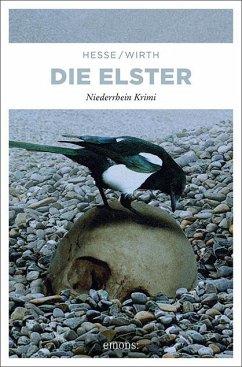 Die Elster - Hesse, Thomas;Wirth, Renate