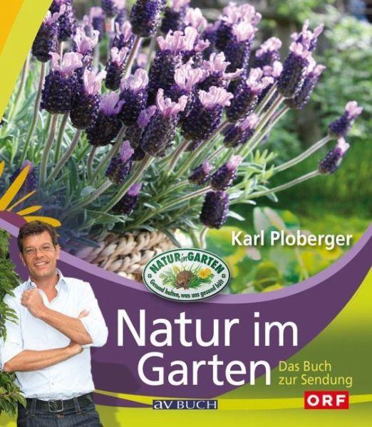 Natur im garten von karl ploberger buch for Natur im garten