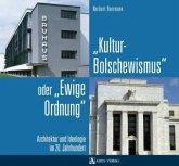 """""""Kulturbolschewismus"""" oder """"Ewige Ordnung"""""""