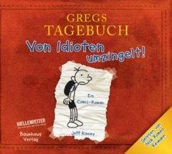 Von Idioten umzingelt! / Gregs Tagebuch Bd.1 (CD) - Kinney, Jeff