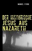 Der historische Jesus aus Nazareth