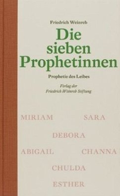 Die sieben Prophetinnen - Weinreb, Friedrich